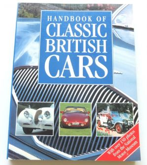HANDBOOK OF CLASSIC BRITISH CARS ; With Over 150 Photos (Robson & Ware 2002) Softback